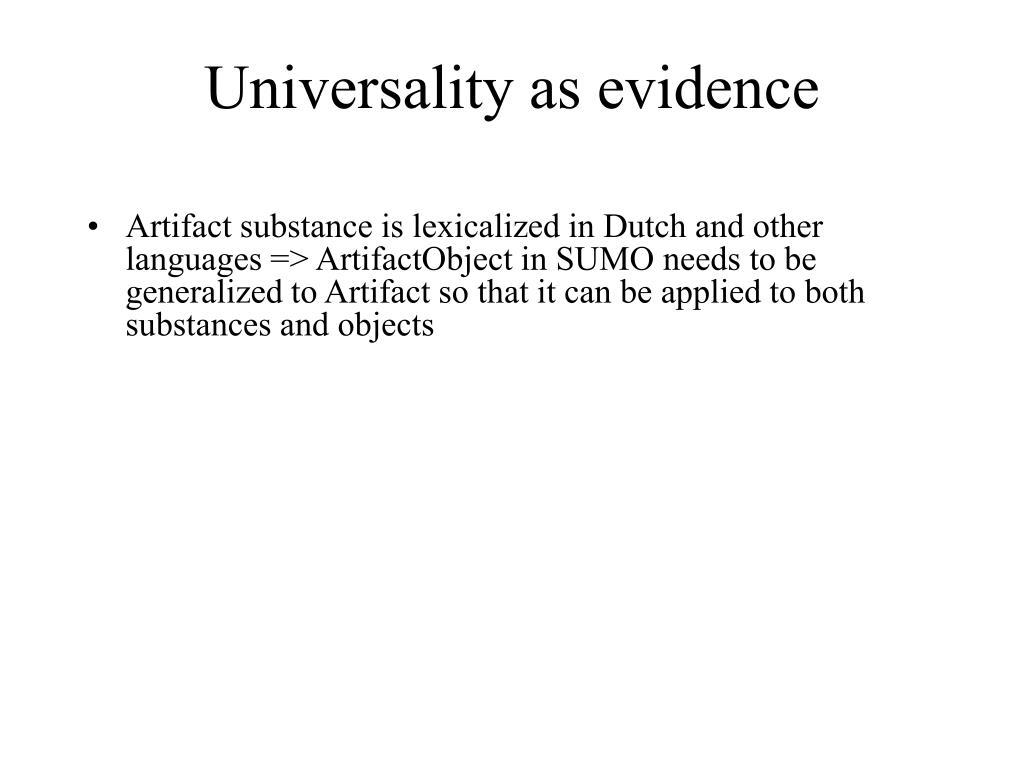 Universality as evidence