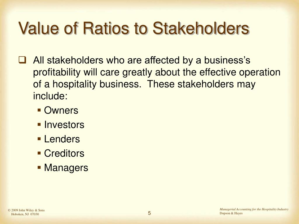 Value of Ratios to Stakeholders