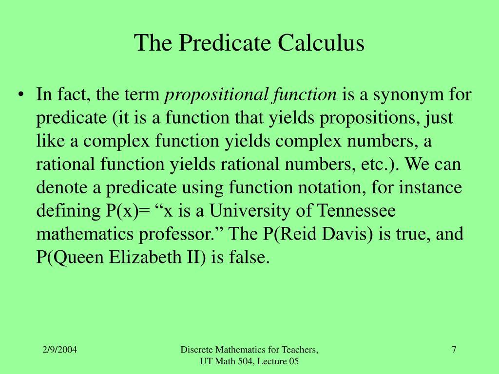 The Predicate Calculus