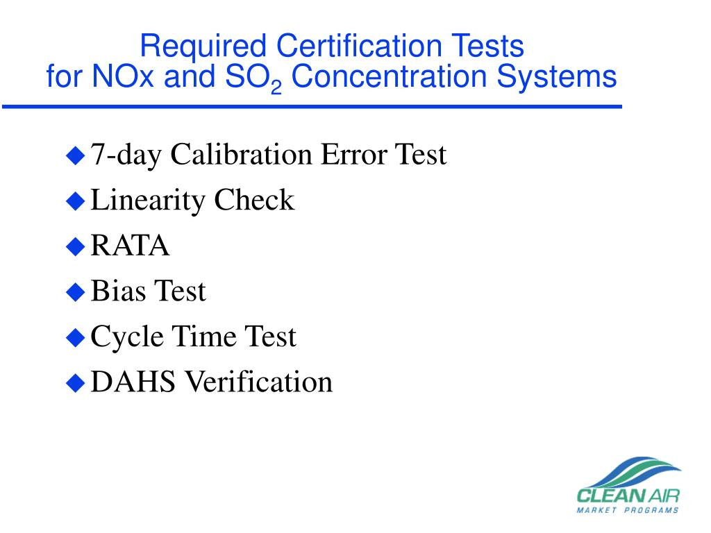 Required Certification Tests