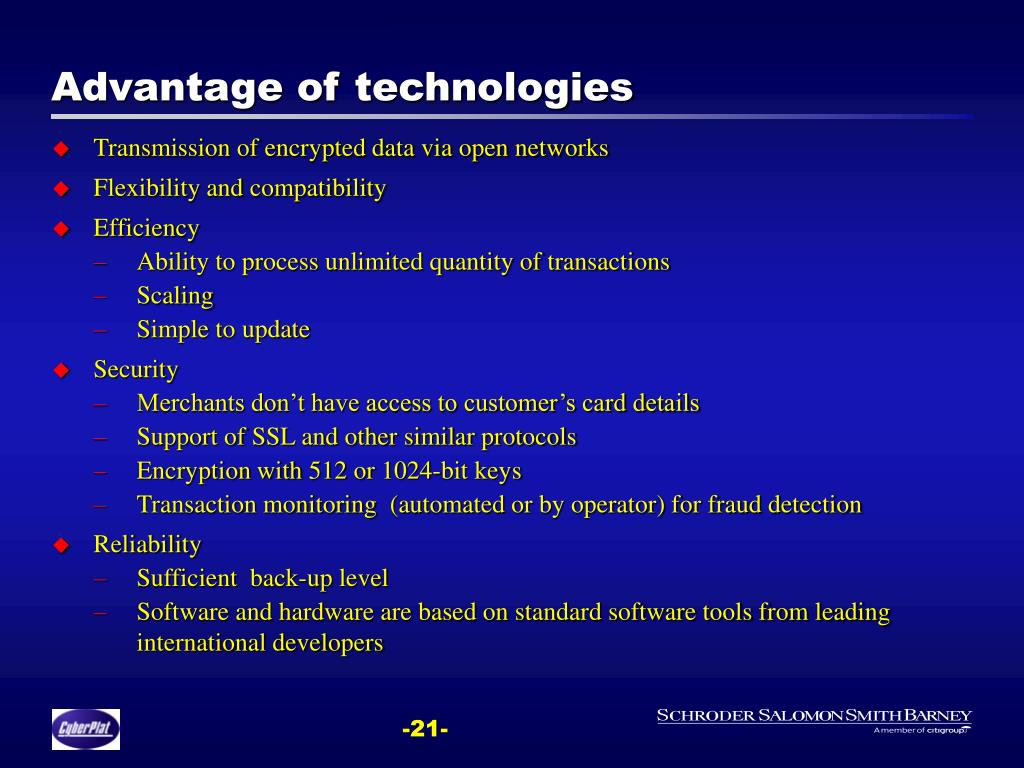 Advantage of technologies