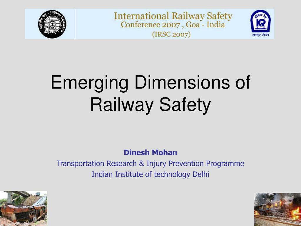 Emerging Dimensions of Railway Safety