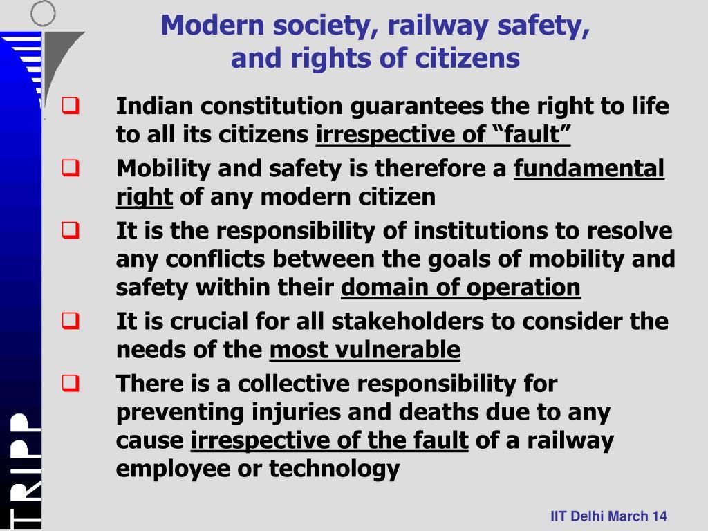 Modern society, railway safety,