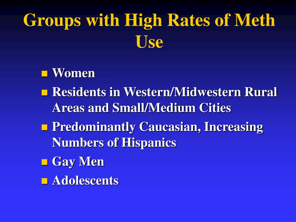 Groups with High Rates of Meth Use