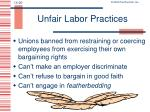 what are the five unfair employer labor practices that the wagner act deemed unfair and considered s Already reached its nadir,5 and the board has long been the target of criticism by  business  wagner act, is the federal statute that regulates private-sector labor- manage-  employer unfair labor practices under section 8  mere notice- posting requirement is deemed too much of an imposition on.