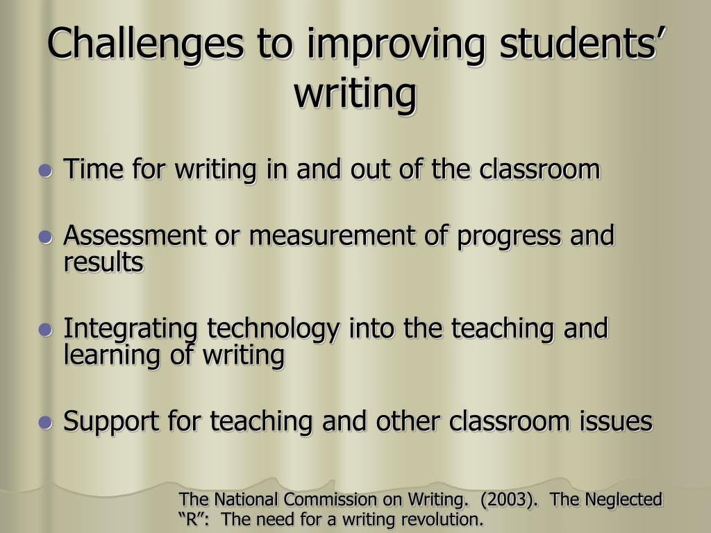 Challenges to improving students' writing