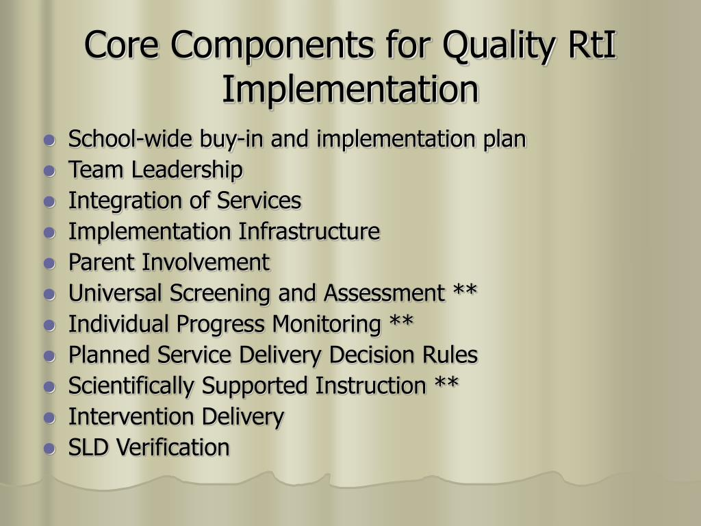 Core Components for Quality RtI Implementation