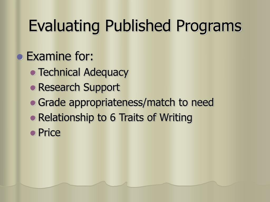 Evaluating Published Programs