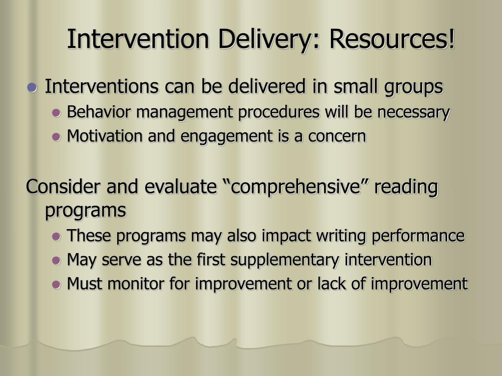 Intervention Delivery: Resources!