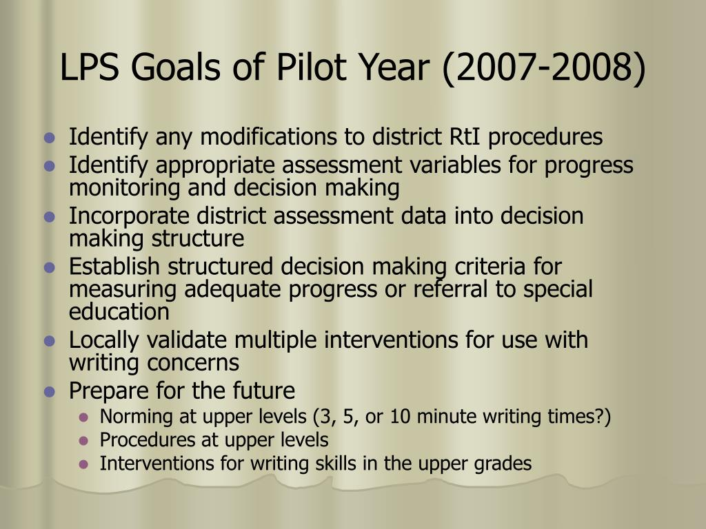 LPS Goals of Pilot Year (2007-2008)