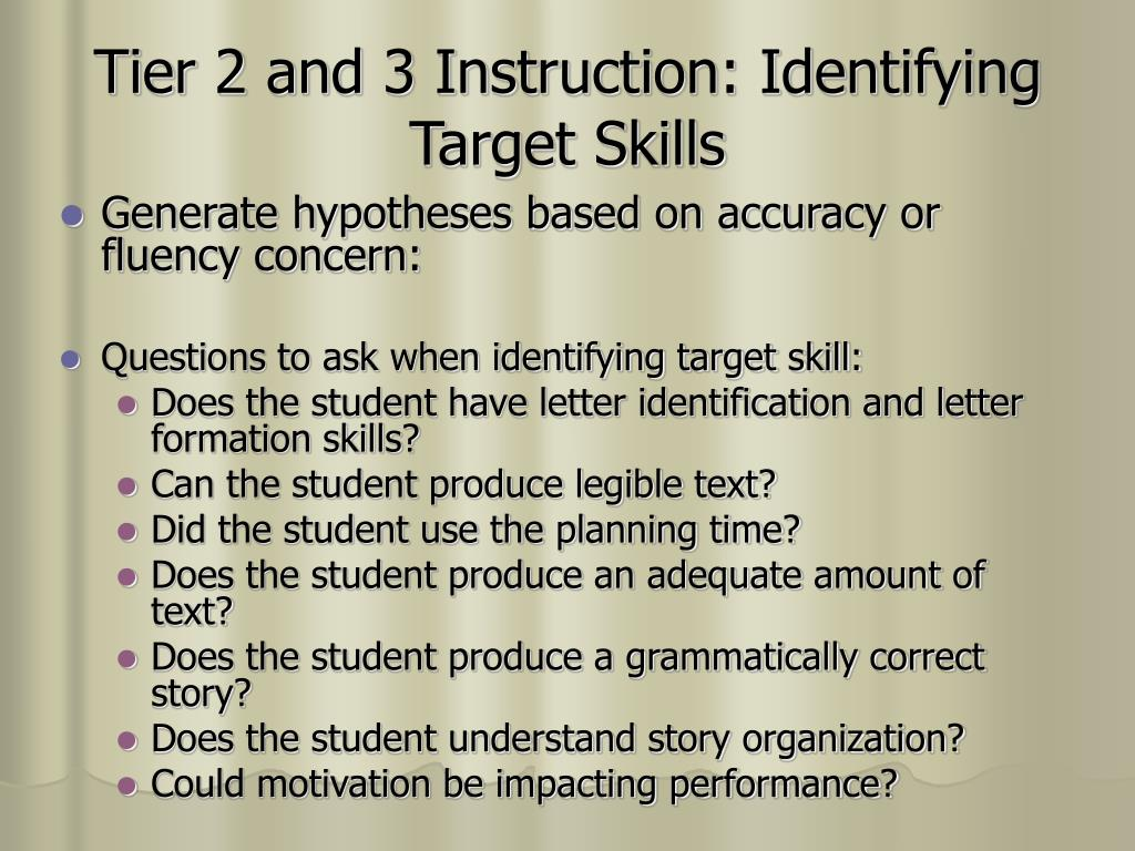 Tier 2 and 3 Instruction: Identifying Target Skills