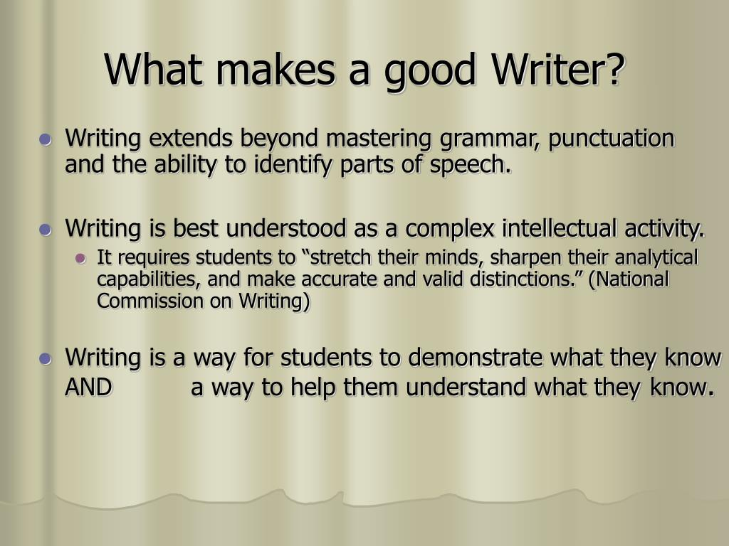 What makes a good Writer?