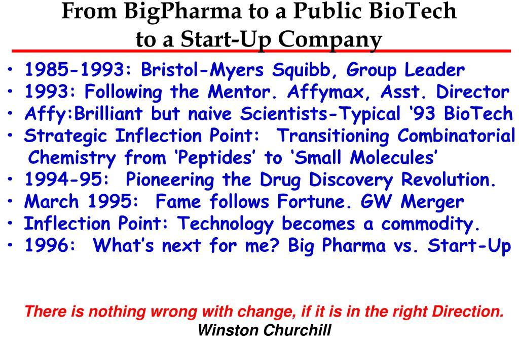 From BigPharma to a Public BioTech