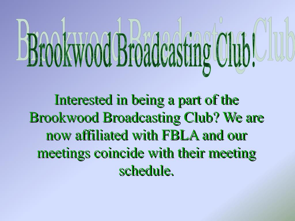 Brookwood Broadcasting Club!