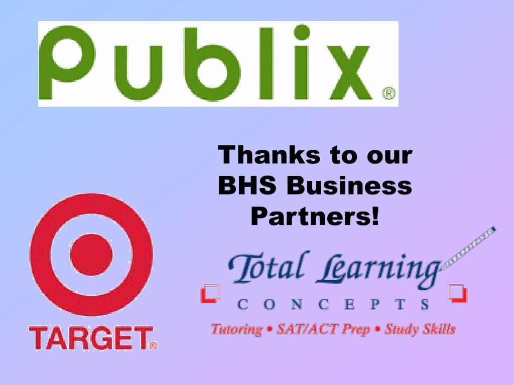 Thanks to our BHS Business Partners!