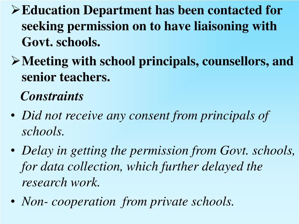 Education Department has been contacted for seeking permission on to have liaisoning with Govt. schools.
