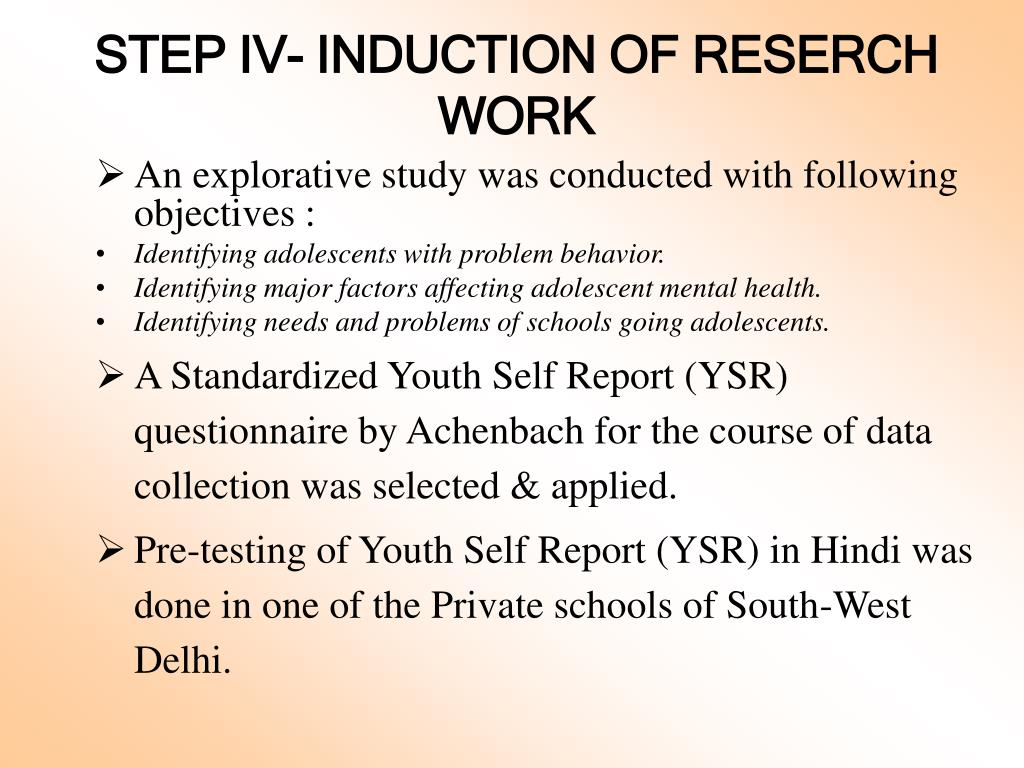 STEP IV- INDUCTION OF RESERCH WORK