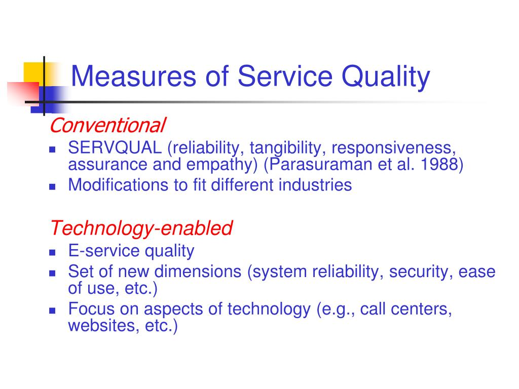 Measures of Service Quality