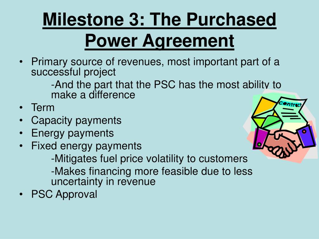 Milestone 3: The Purchased Power Agreement