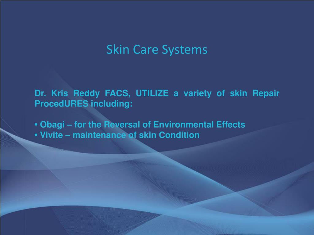 Skin Care Systems