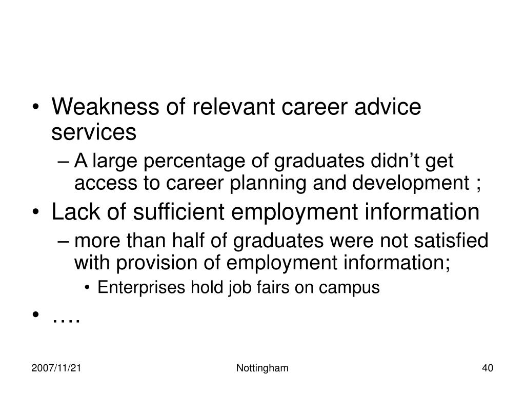 Weakness of relevant career advice services