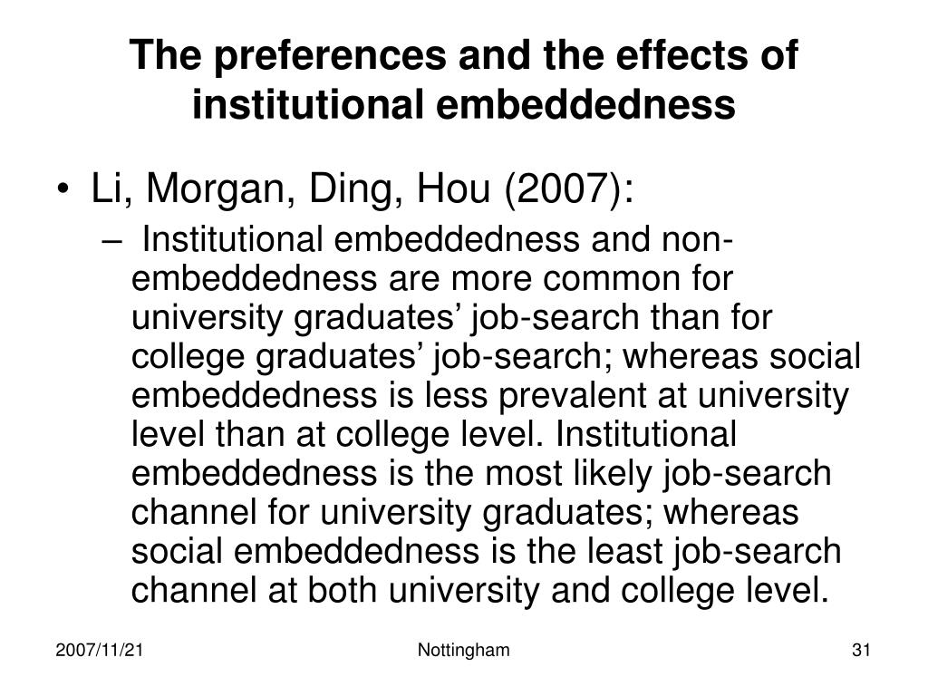 The preferences and the effects of institutional embeddedness