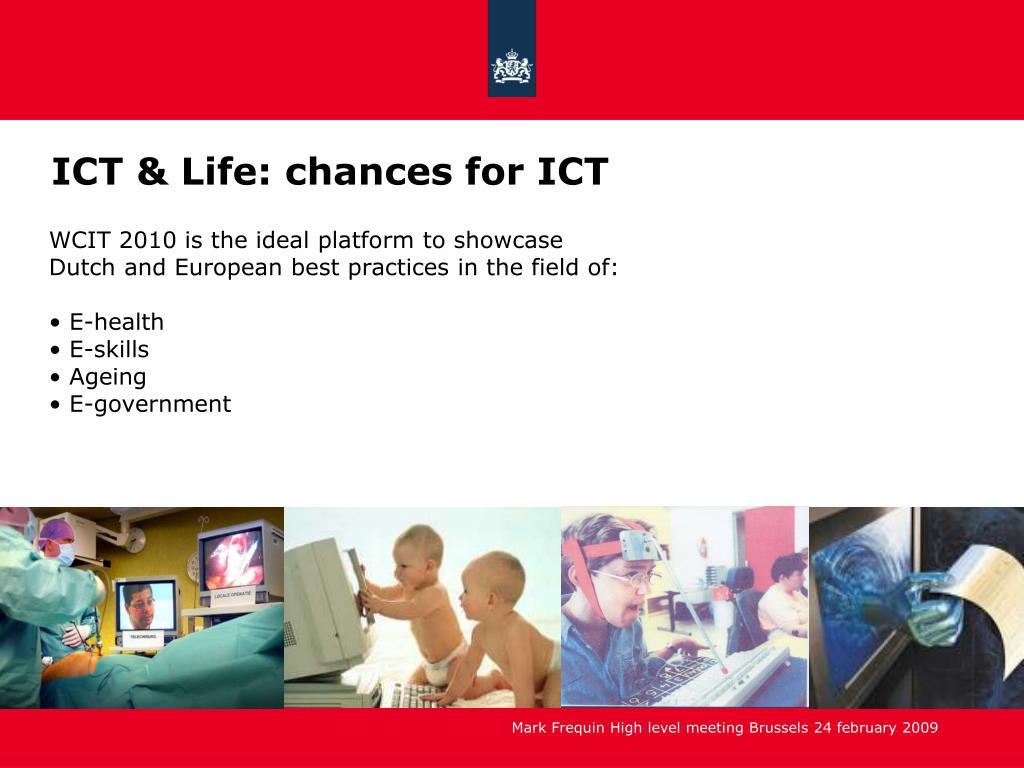 ICT & Life: chances for ICT