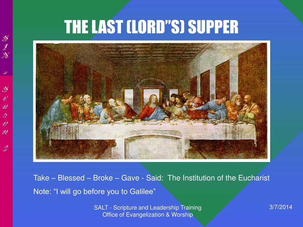 "THE LAST (LORD""S) SUPPER"