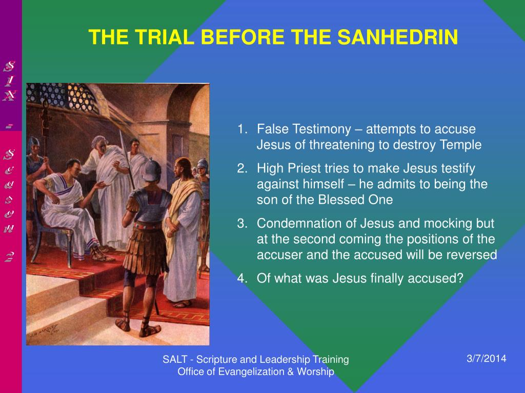 THE TRIAL BEFORE THE SANHEDRIN