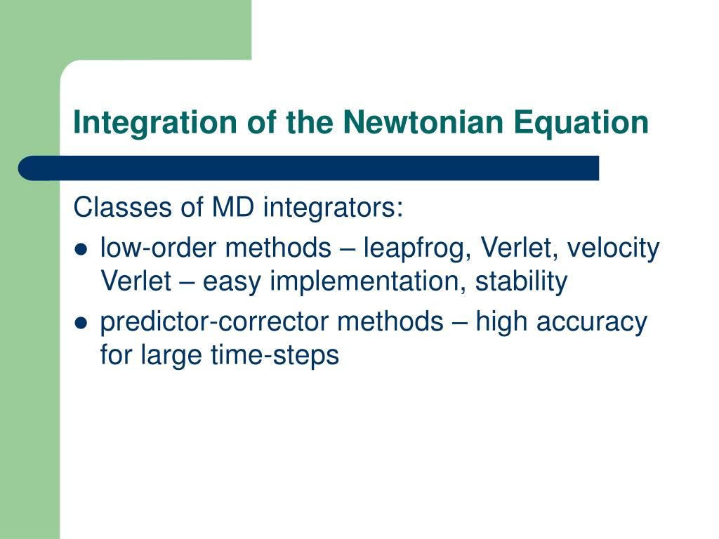 Integration of the Newtonian Equation