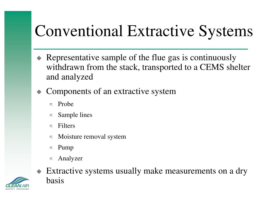 Conventional Extractive Systems