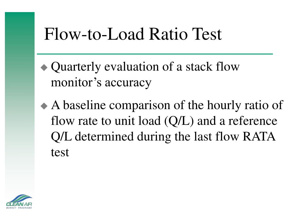 Flow-to-Load Ratio Test