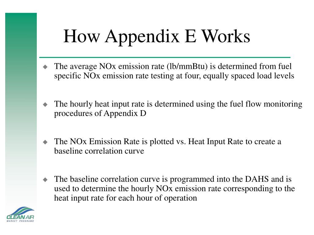 How Appendix E Works