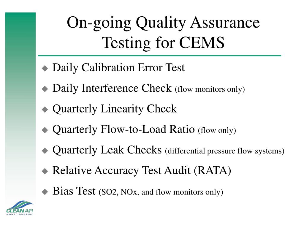 On-going Quality Assurance
