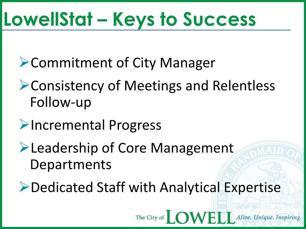 LowellStat – Keys to Success