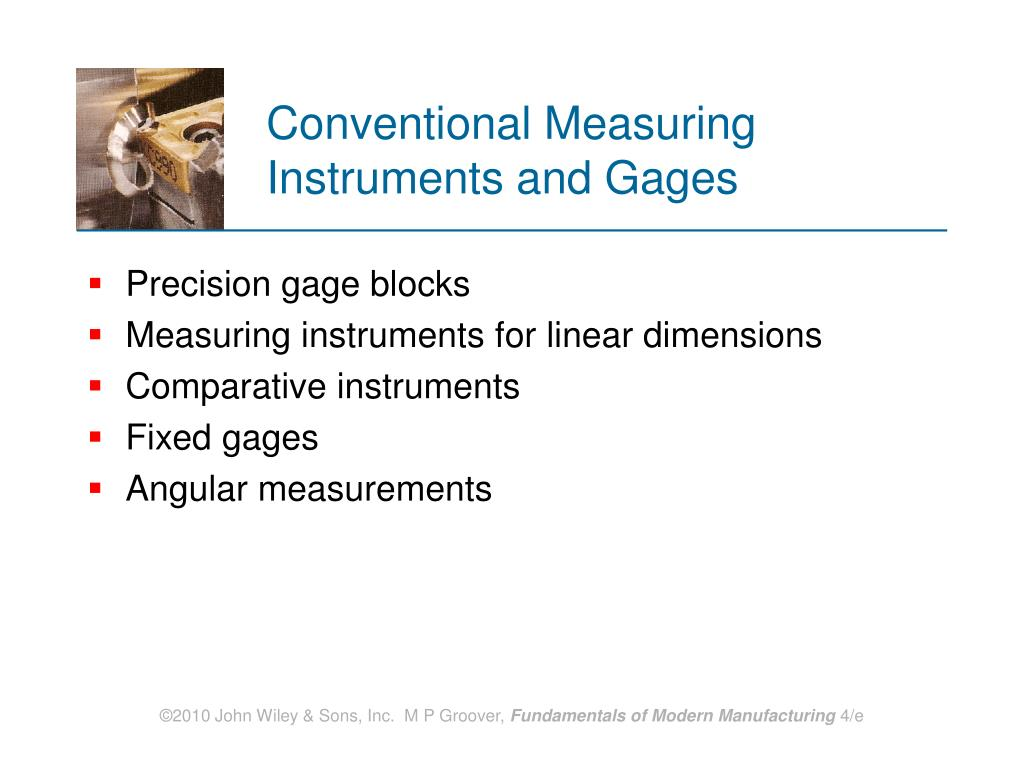 Conventional Measuring Instruments and Gages