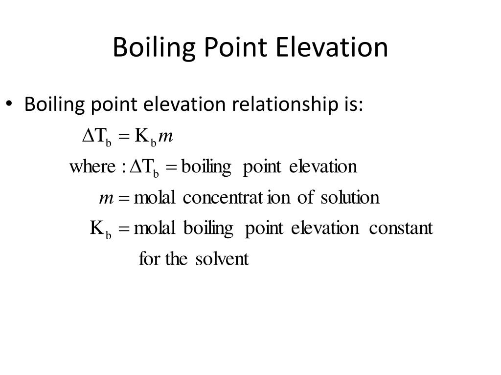 Boiling point elevation relationship is: