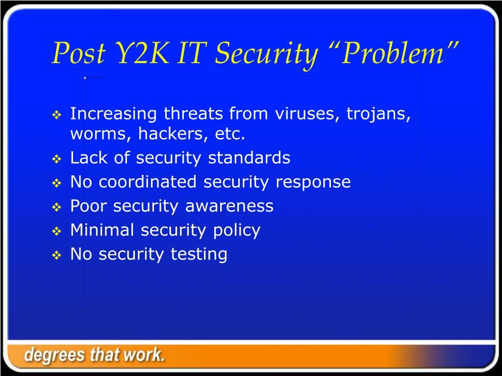 "Post Y2K IT Security ""Problem"""