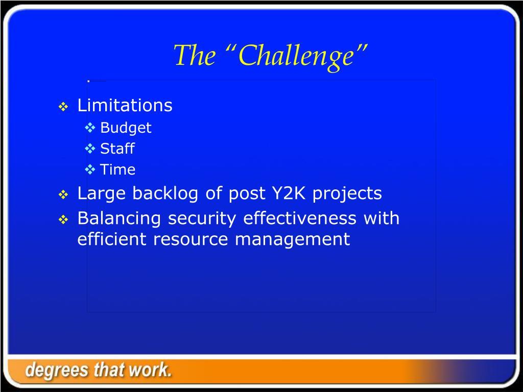 "The ""Challenge"""