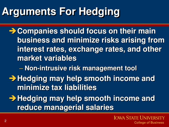 Arguments for hedging l.jpg