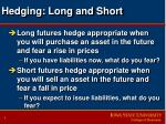 hedging long and short