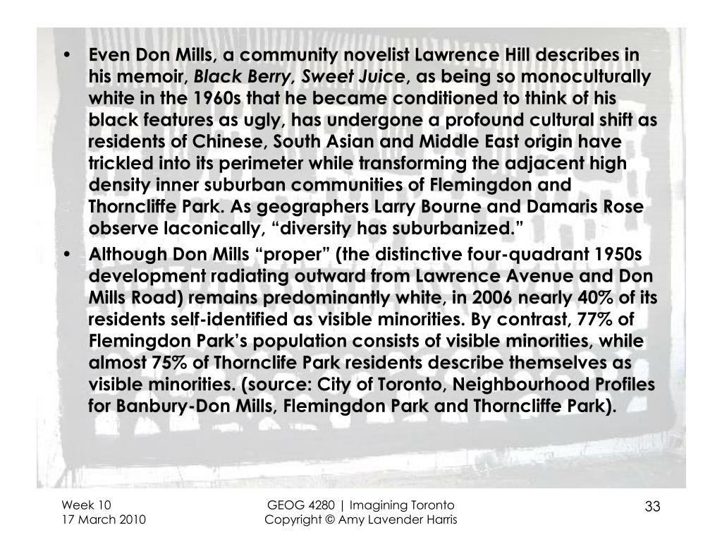 Even Don Mills, a community novelist Lawrence Hill describes in his memoir,