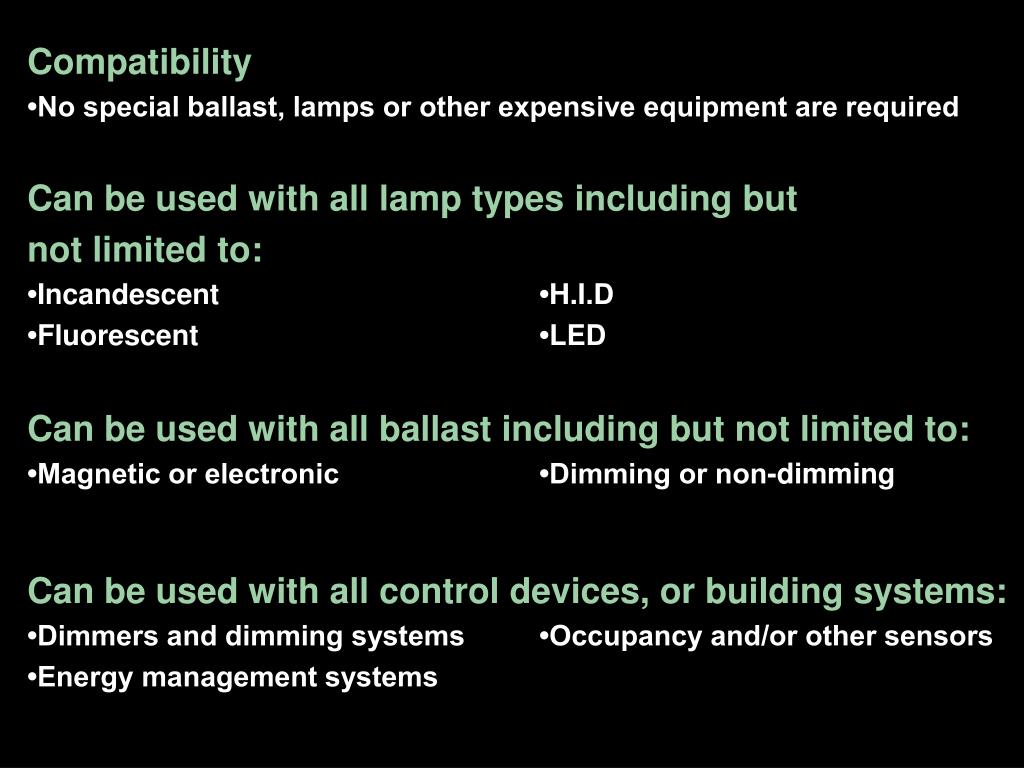 Can be used with all lamp types including but