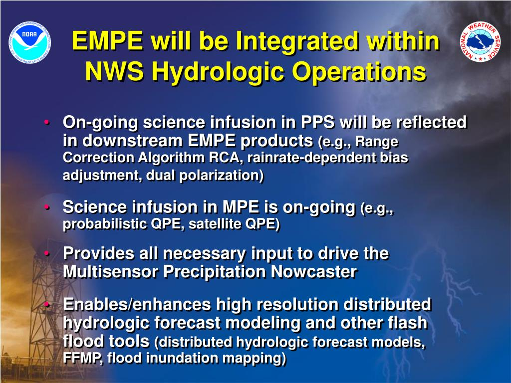 EMPE will be Integrated within NWS Hydrologic Operations