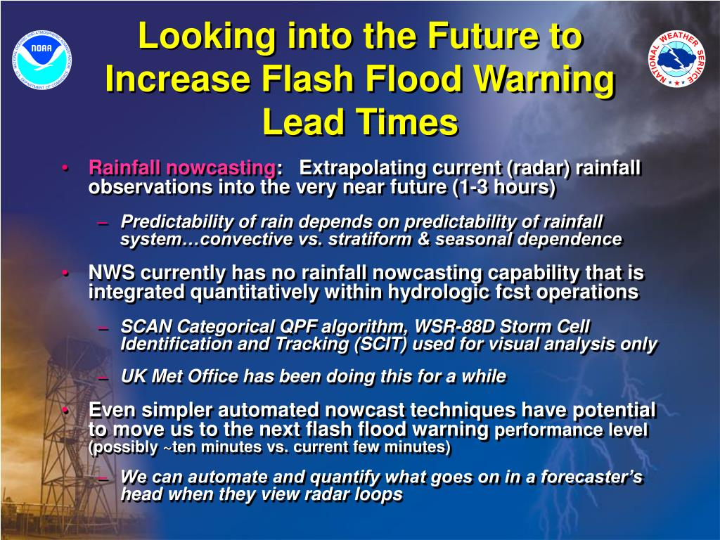 Looking into the Future to Increase Flash Flood Warning Lead Times