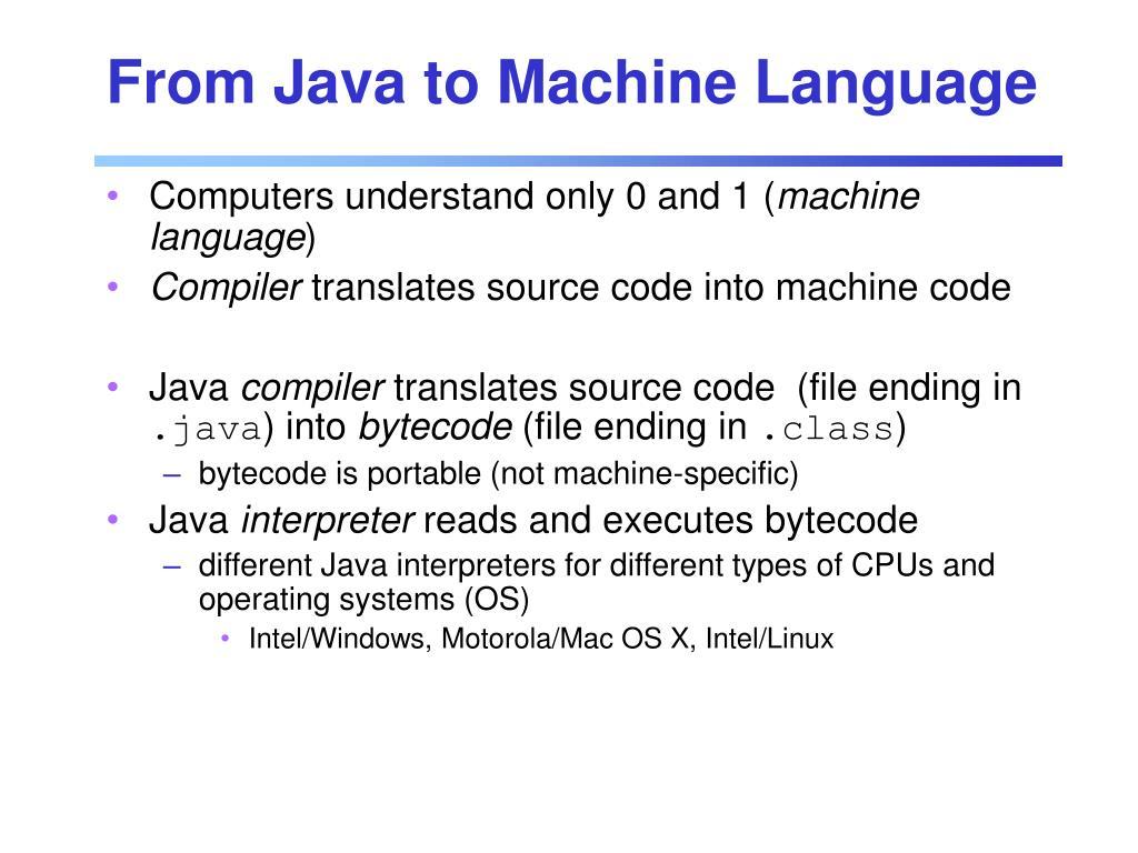 From Java to Machine Language