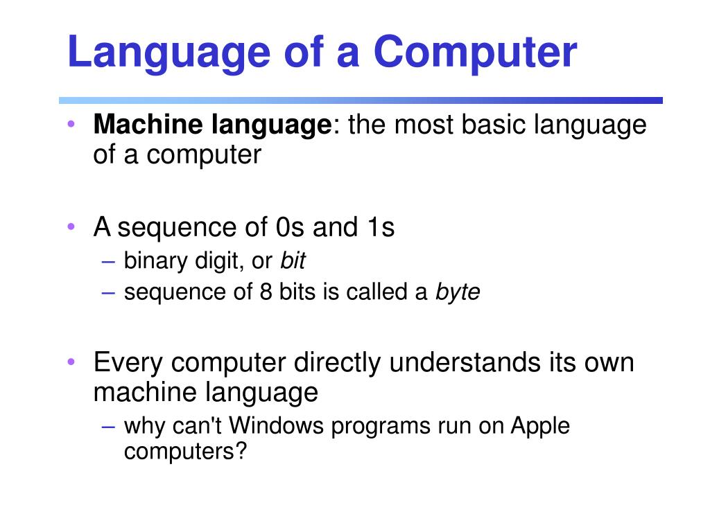 Language of a Computer