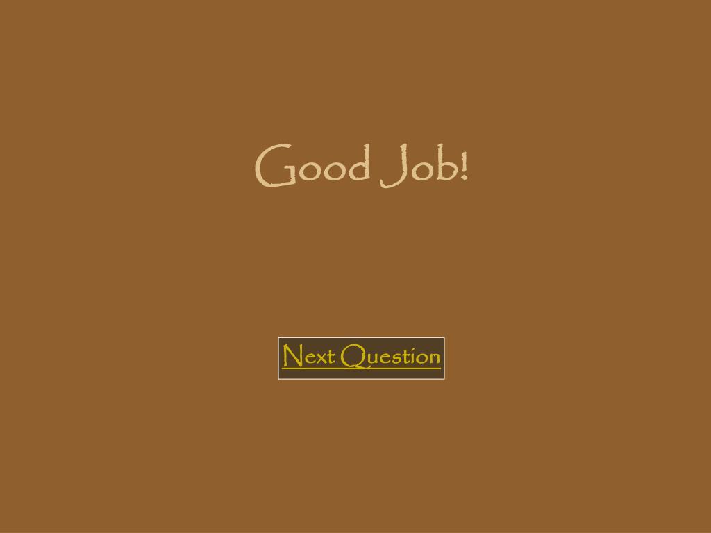 Good Job!