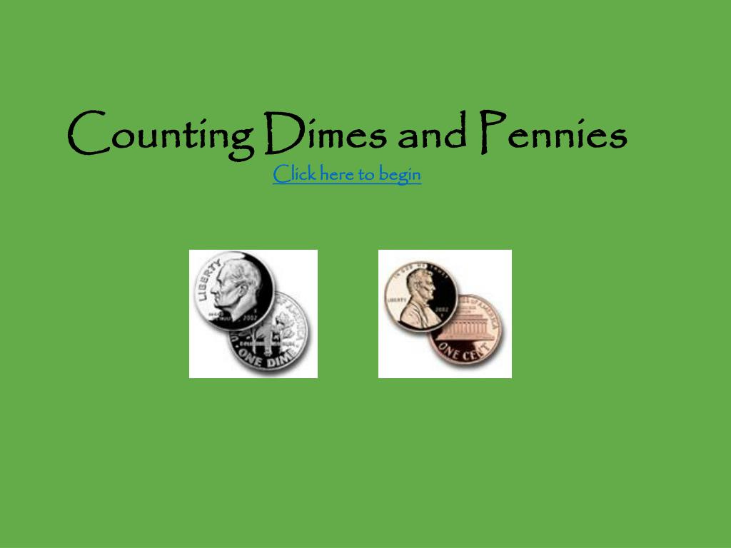 Counting Dimes and Pennies