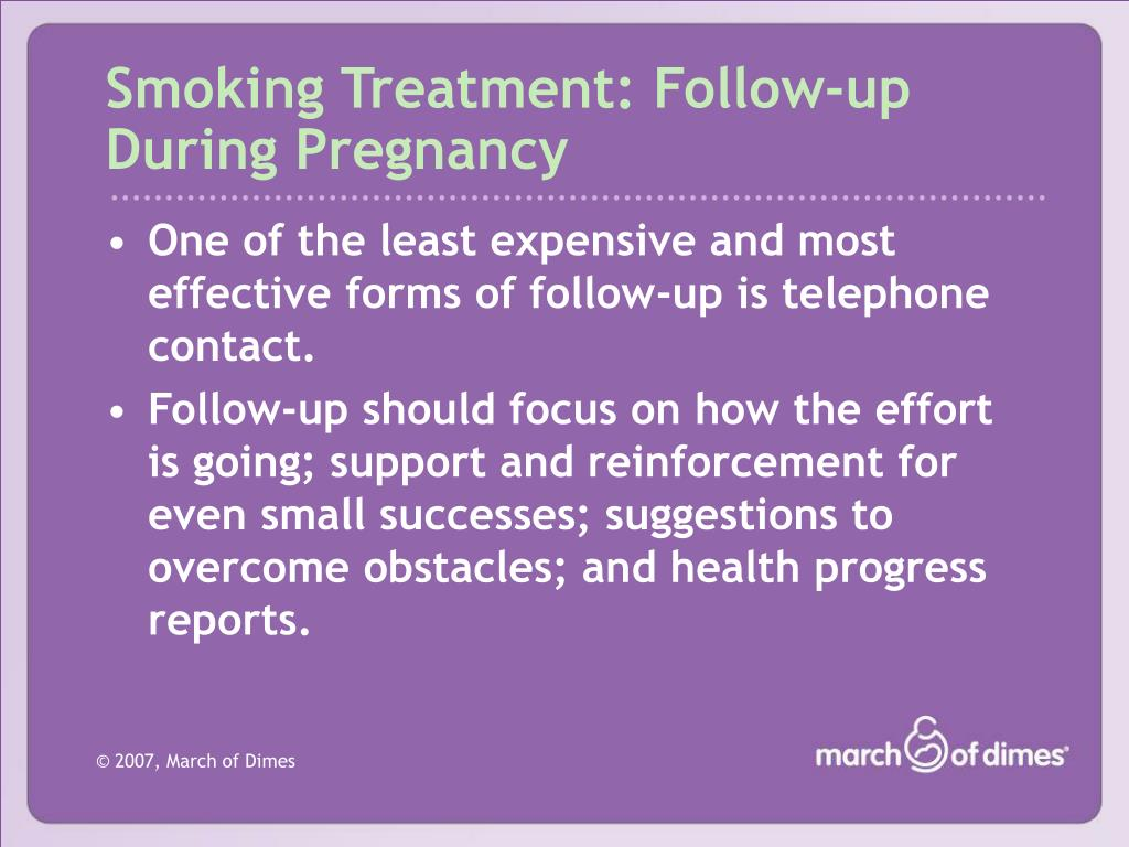 Smoking Treatment: Follow-up During Pregnancy
